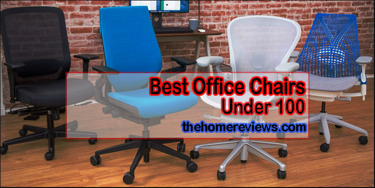 best-office-chair-under-100