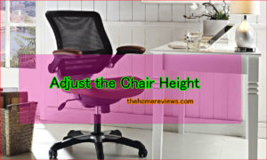 Adjust-the-Chair-Height