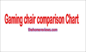 Gaming Chair Comparison