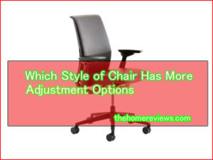 Which-Style-of-Chair-Has-Mo